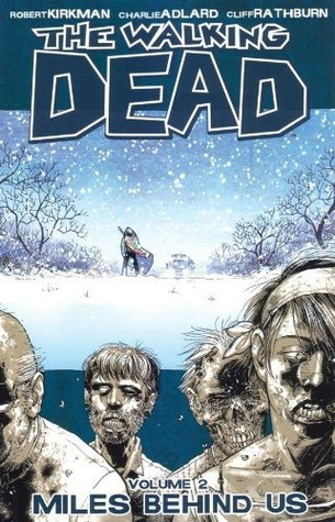 The Walking Dead, Vol 2: Miles Behind Us