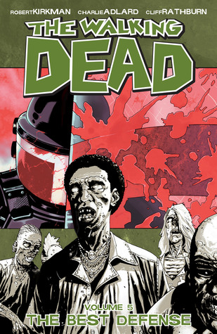 The Walking Dead Vol 05 The Best Defense